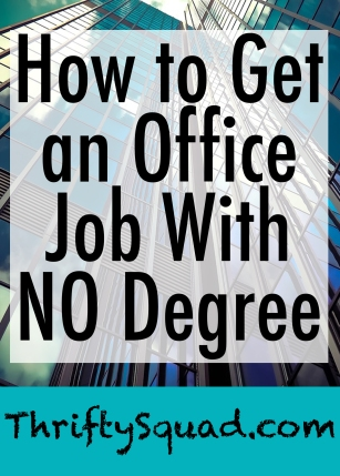 How to Get an Office Job with No Degree.jpg